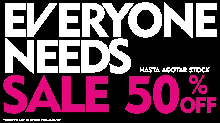Everyones Needs 50% OFF